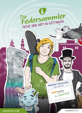 """DiE FEDERSammler 10 - """"Fietje und Arti in Göttingen"""""""